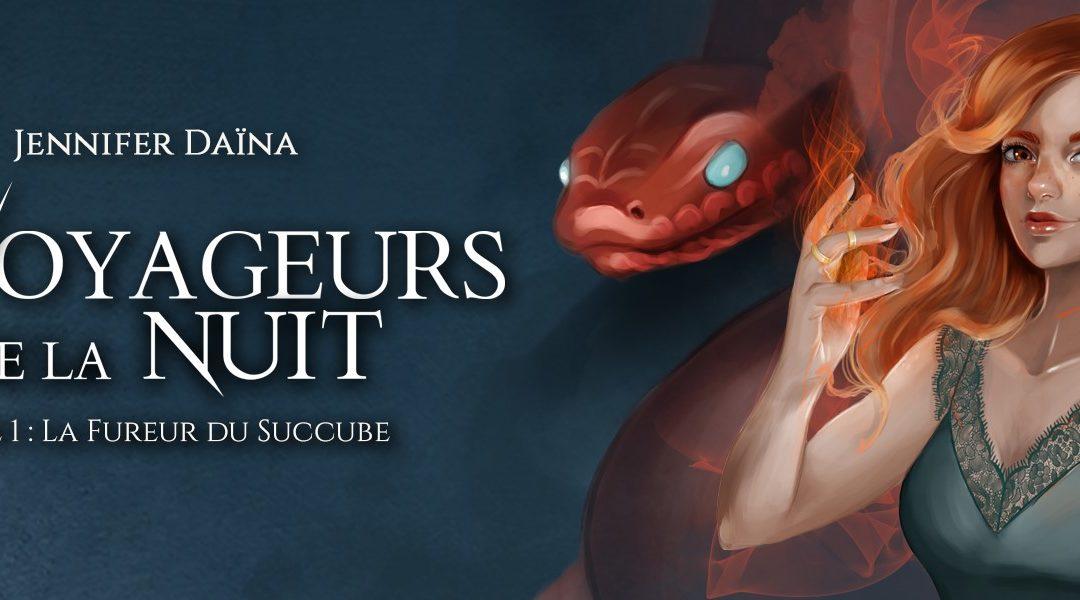Cover reveal // Les Voyageurs de la Nuit t 1 – la Fureur du Succube
