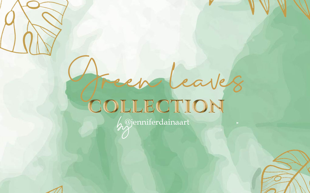 The Green Leaves collection